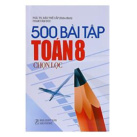 500 Bài Tập Toán 8 Chọn Lọc