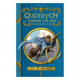 Harry Potter: Quidditch Through The Ages (Hardback) Harry Potter: Quidditch qua các thời đại (English Book)