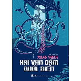 Hai Vạn Dặm Dưới Biển (Tái Bản)
