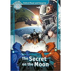 Oxford Read And Imagine Level 6: The Secret on the Moon (Audio Pack)