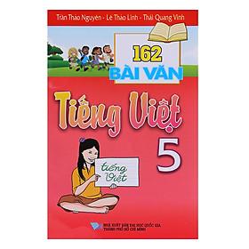 162 Bài Văn Tiếng Việt Lớp 5