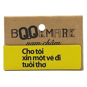 Bookmark Nam Châm Kính Vạn Hoa - Cho Tôi Xin Một Vé Đi Tuổi Thơ