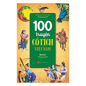 100 Truyện Cổ Tích Việt Nam - Tập 1