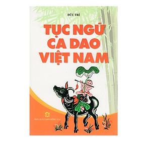 Tục Ngữ Ca Dao Việt Nam