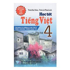 Học Tốt Tiếng Việt 4 - Tập 2 (Tái Bản)