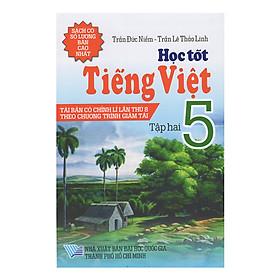 Học Tốt Tiếng Việt 5 - Tập 2 (Tái Bản)