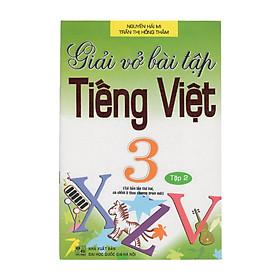 Giải Vở Bài Tập Tiếng Việt 3 - Tập 2 (Tái Bản)