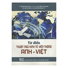 Từ Điển Thuật Ngữ Kinh Tế Viễn Thông Anh - Việt