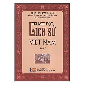 Truyện Đọc Lịch Sử Việt Nam (Tập 7)