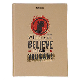 Notebook - When You Believe You Can (Gáy Vuông)