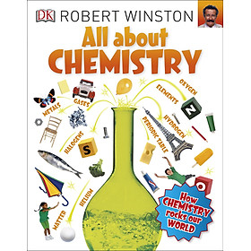 DK All About Chemistry (Series All About - Robert Winston)