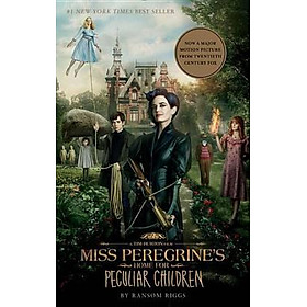 Miss Peregrine's Home For Peculiar Children (Movie Tie-In Edition)