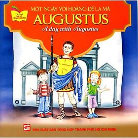 Tủ Sách Gặp Gỡ Danh Nhân - A Day With Augustus (Song Ngữ)