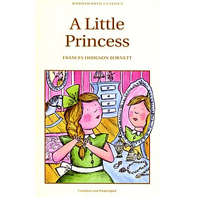 Wordsworth Classics: A Little Princess