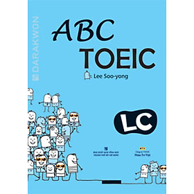 ABC TOEIC LC (Listening Comprehension) - (Kèm 1CD)