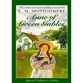 Anne of Green Gables (Anne Of Green Gables, Book 1)
