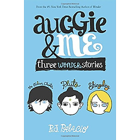 Auggie and Me : Three Wonder Stories