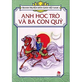 Tranh Truyện Dân Gian Việt Nam - Anh Học Trò Và Ba Con Quỷ