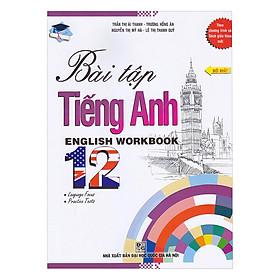 Bài Tập Tiếng Anh - Lớp 12 (English Workbook)