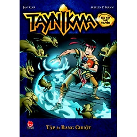 Taynikma - Tập 2 - Bang Chuột (Sách Kỉ Niệm 55 Năm)