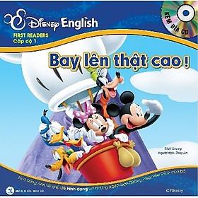 Disney English - Cấp độ 1: Bay Lên Thật Cao ! + Bác Sĩ Daisy (Kèm CD)