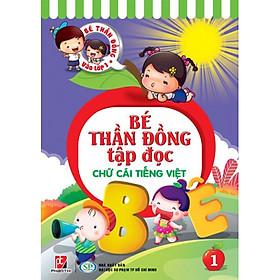 Bé Thần Đồng - Tập Đọc 01 - Chữ Cái Tiếng Việt