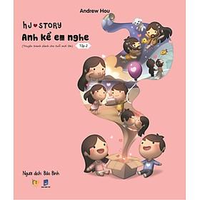 HJ Story - Anh Kể Em Nghe (Tập 2)