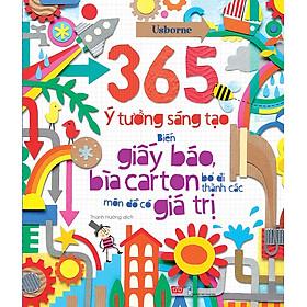 365 Ý Tưởng Sáng Tạo: Biến Giấy Báo, Bìa Carton Bỏ Đi Thành Các Món Đồ Có Giá Trị