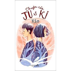 Chuyện Của Ju Và Ki