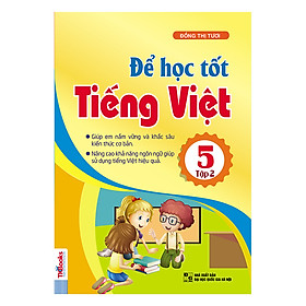 Để Học Tốt Tiếng Việt Lớp 5 (Tập 2)