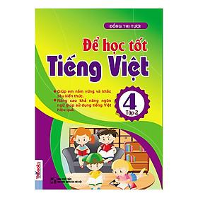 Để Học Tốt Tiếng Việt Lớp 4 - Tập 2