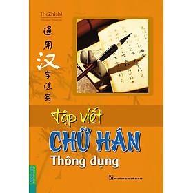 Tập Viết Chữ Hán Thông Dụng