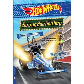 Hot Wheels - Đường Đua Hỗn Hợp