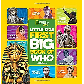 National Geographic Kids: Little Kids First Big Book Of Who