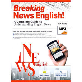 Breaking News English (Kèm file MP3)