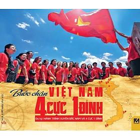 Bước Chân Việt Nam 4 Cực 1 Đỉnh (Tái Bản 2015)