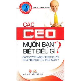 Các CEO Muốn Bạn Biết Điều Gì?