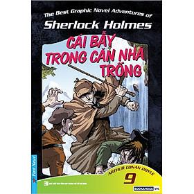 Những Cuộc Phiêu Lưu Kỳ Thú Của Sherlock Holmes - Tập 9 (Cái Bẫy Trong căn Nhà Trống)