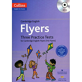 Collins - English For Exams - Cambridge English Flyers Three Practice Test (Kèm CD)