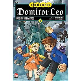Hình đại diện sản phẩm Domitor Leo - Cậu Bé Pháp Sư - Tập 2 - Nước Mắt Nữ Thần Tự Do