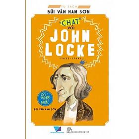 """Tủ Sách Bùi Văn Nam Sơn - """"Chat"""" Với John Locke"""
