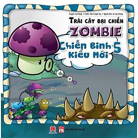 Trái Cây Đại Chiến Zombie (Tập 5) - Chiến Binh Kiểu Mới