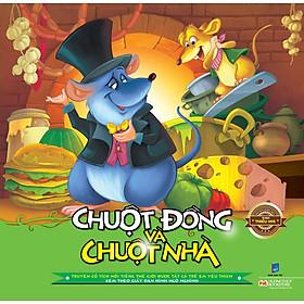 Truyện Kể Trước Giờ Đi Ngủ: Chuột Đồng Và Chuột Nhà