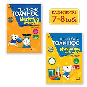 Combo Tinh Thông Toán Học Mastering Mathematics - Work Book - Quyển A + Quyển B (Dành Cho Trẻ 7 - 8 Tuổi)
