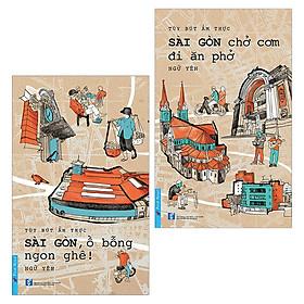 Combo Sài Gòn Chở Cơm Đi Ăn Phở - Sài Gòn, Ồ Bỗng Ngon Ghê!