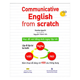 Communicative English From Scratch (Kèm CD)