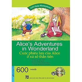 Happy Reader - Cuộc Phiêu Lưu Của Alice Ở Xứ Sở Thần Tiên (Kèm 1 CD)