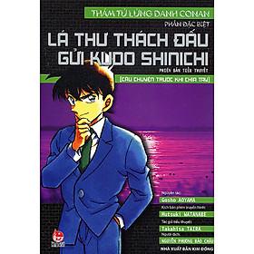 Lá Thư Thách Đấu Gửi Kudo Shinichi - Câu Chuyện Trước Khi Chia Tay
