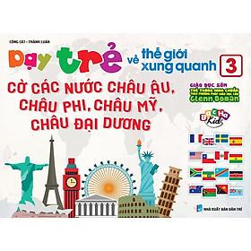 Flashcard Dạy Trẻ Theo Phương Pháp Glenn Doman - Thế Giới Xung Quanh 3 - Cờ Các Nước Châu Âu, Châu Phi, Châu Mỹ, Châu Đại Dương