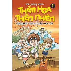 Thảm Họa Thiên Nhiên - Tập 1: Động Đất, Sóng Thần, Núi Lửa